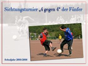 4 gegen 4 Sichtungsturnier 2005/2006